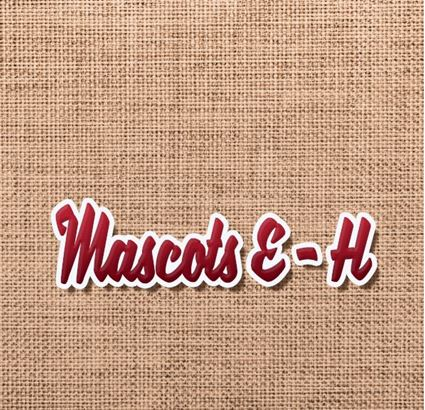 Mascots E-H